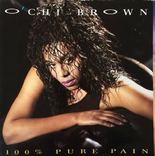 "O'Chi Brown - 100% Pure Pain (7"") (EX/VG+)"